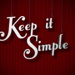 Keep it Simple  Part 2 – A Business' Perspective