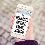 What you Need to Know About Email Marketing for Mobile